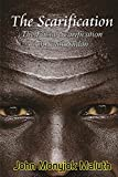 The Scarification: The Facial Scarification in South Sudan