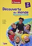 Découverte du Monde CP/CE1 - Tavernier - 2013 Nouvelle Édition - Manuel de l'Eleve