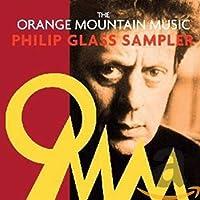 Orange Mountain Music Philip Glass Sampler