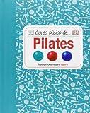 Curso Básico De… Pilates (Cursos básicos)