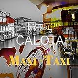 Maxi-Taxi [Explicit]