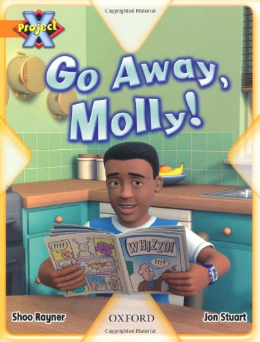 Project X: Invasion: Go Away, Molly!の詳細を見る