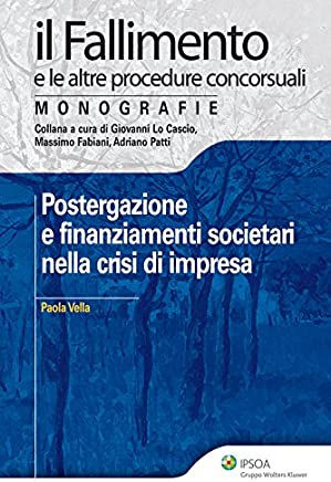 Postergazione e finanziamenti societari nella crisi di impresa