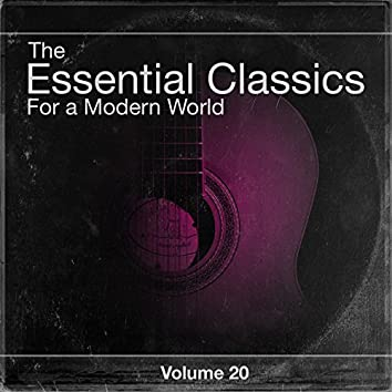 The Essential Classics For a Modern World, Vol.20