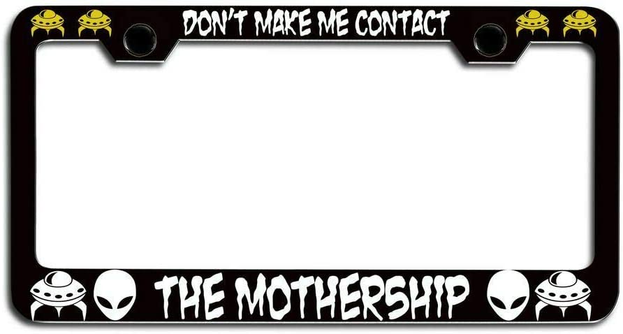 Don'T Make ME Contact A surprise price is realized The Luxury Plate License Mothership Alien Frame
