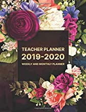 Teacher Lesson Planner: Weekly and Monthly | August through July 2019-2020 | Floral edition: 2019-2020 Weekly and Monthly Teacher Lesson Planner | ... Teacher Lessson Planner - books for teachers)
