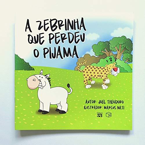 A zebrinha que perdeu o pijama