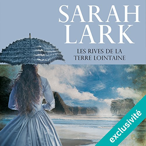 Les rives de la terre lointaine (Les rives de la terre lointaine 1) audiobook cover art