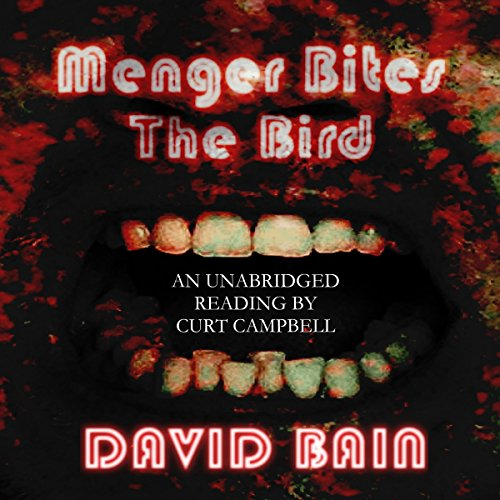 Menger Bites the Bird audiobook cover art