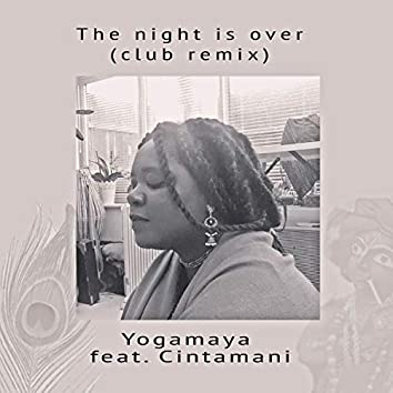 The Night Is Over (Club Remix)