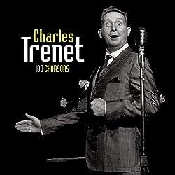 Charles Trenet : 100 Chansons