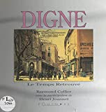 Digne (French Edition)