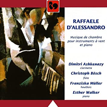 Raffaele d'Alessandro: Chamber Music for Wind Instruments & Piano