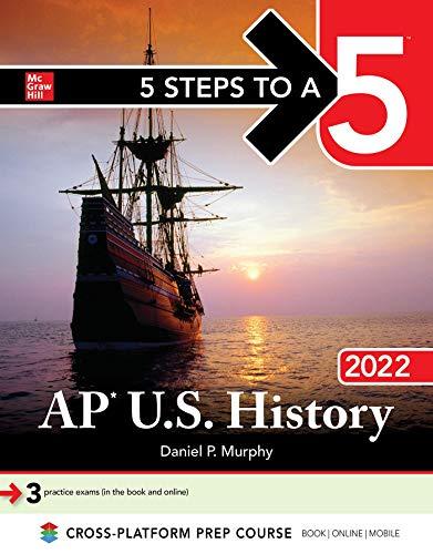 5 Steps to a 5: AP U.S. History 2022
