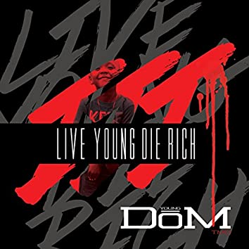 Live Young Die Rich 3