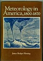 Meteorology in America, 1800-1870