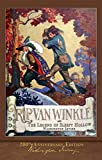 Rip Van Winkle and The Legend of Sleepy Hollow: Illustrated 200th Anniversary Edition (English Edition)