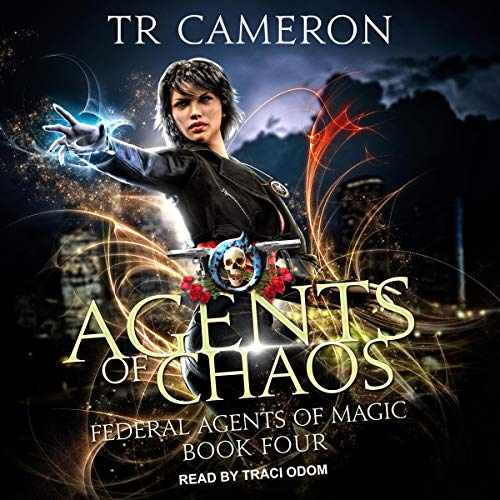 Agents of Chaos Audiobook By TR Cameron, Martha Carr, Michael Anderle cover art