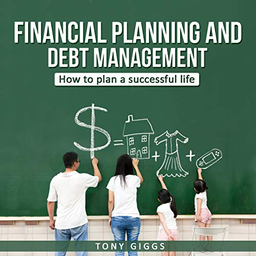 Financial Planning and Debt Planning  By  cover art