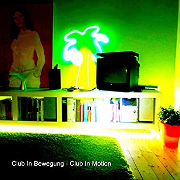 Club in Motion