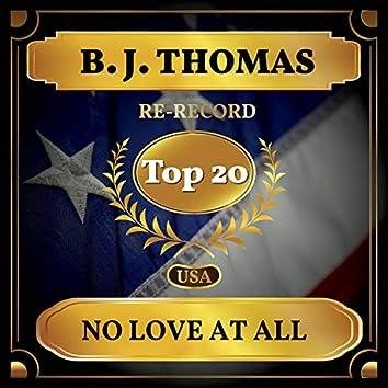 No Love at All (Billboard Hot 100 - No 16)