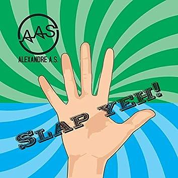 Slap Yeh!