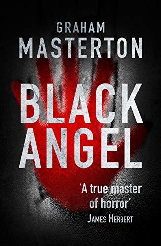 Black Angel: nightmarish horror from a true master (English Edition)