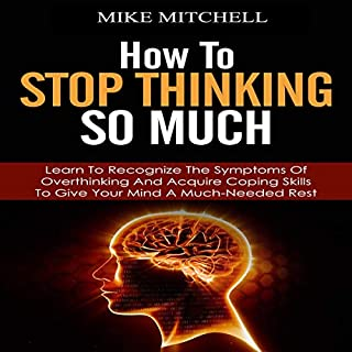 How to Stop Thinking so Much audiobook cover art