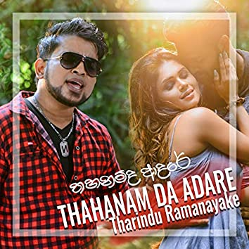 Thahanam Da Adare - Single