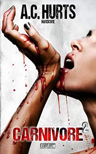 Carnivore 2: Hardcore-Thriller
