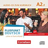 Pluspunkt Deutsch - Leben in Deutschland - Allgemeine Ausgabe - A2: Teilband 2: Audio-CD zum Kursbuch (2. Ausgabe) - Enthält Dialoge, Hörtexte und Phonetikübungen