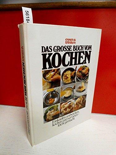 Das große Buch vom Kochen