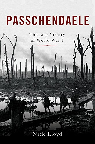 Image of Passchendaele: The Lost Victory of World War I