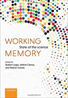 Working Memory: State of the Science