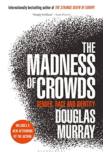 Image of The Madness of Crowds: Gender, Race and Identity