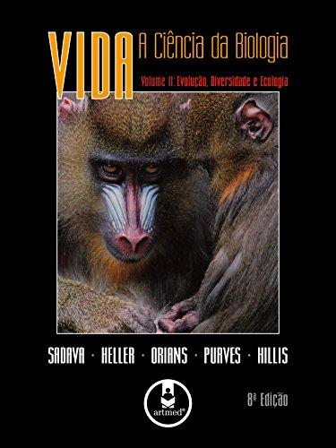 Vida: A Ciência da Biologia: Volume 2: Evolução, Diversidade e Ecologia