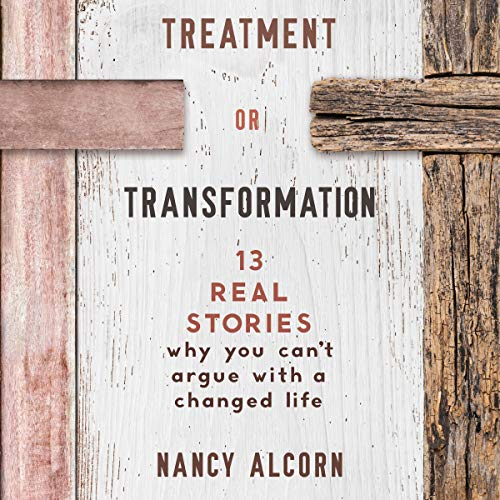 Treatment or Transformation audiobook cover art