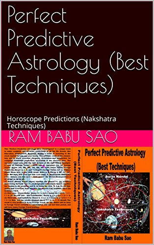 Perfect  Predictive Astrology  (Best Techniques): Horoscope Predictions (Nakshatra Techniques) (English Edition)