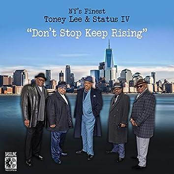 Don't Stop Keep Rising