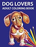 Dog Lovers Coloring Book For Adults With Many Popular Dog Breeds. Many Zentangle Patterns To Color.
