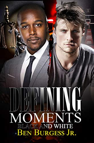 Book: Defining Moments - Black and White by Ben Burgess