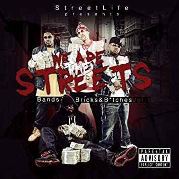 We Are the Streets, Vol. 1