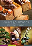 Plaisirs gourmands - Chocolats et cakes