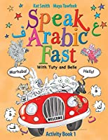 Speak Arabic Fast - Activity Book 1