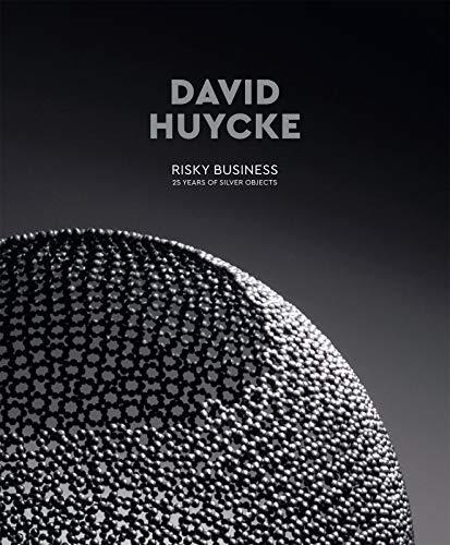 David Huycke risky business 25 years of silver objects : Edition en anglais-français-néerlandais PDF Books