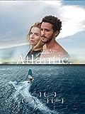 Atlantic. (OmU)