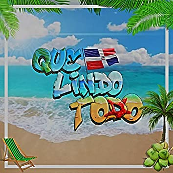 Que Lindo Todo (feat. Navel Ozuna & Jay Martin)