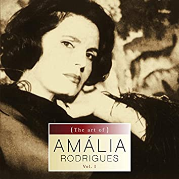 The art of Amalia Rodrigues vol.I