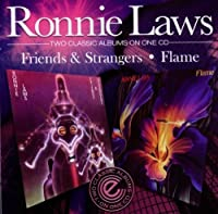 Friends & Strangers / Flame by Ronnie Laws (2010-09-17)