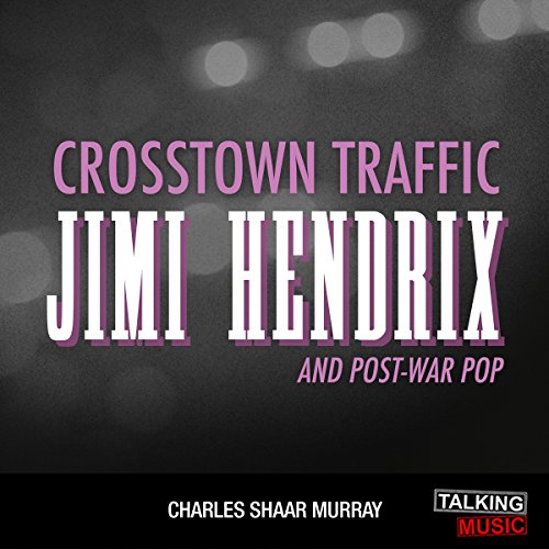 Crosstown Traffic audiobook cover art